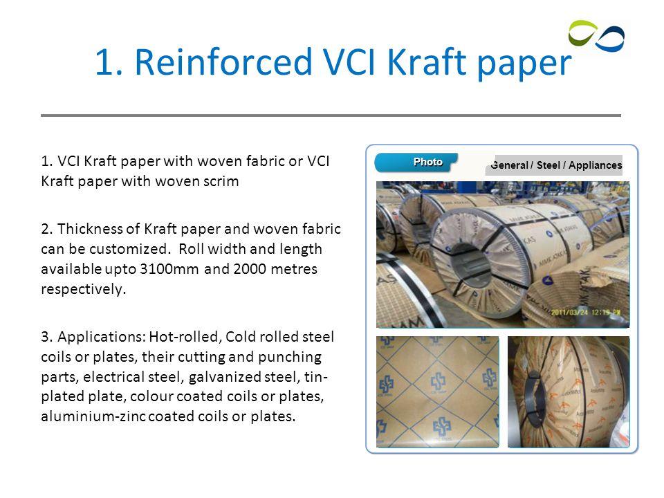 3 1. Reinforced VCI Kraft paper 1.