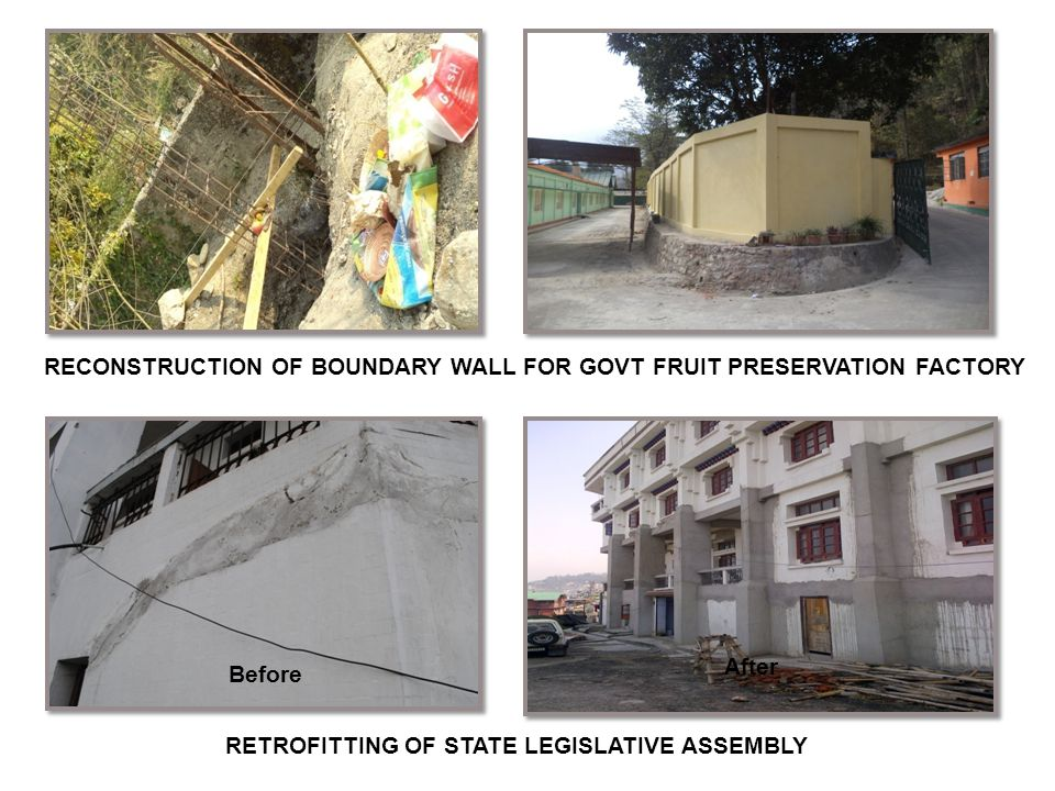 RECONSTRUCTION OF BOUNDARY WALL FOR GOVT FRUIT PRESERVATION FACTORY RETROFITTING OF STATE LEGISLATIVE ASSEMBLY Before After