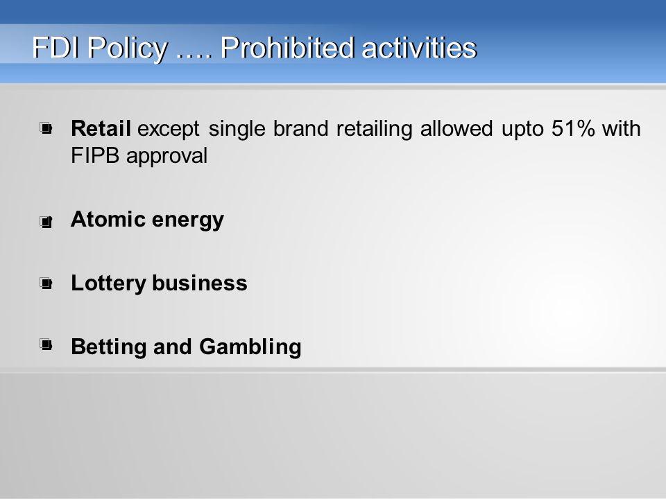 FDI Policy ….
