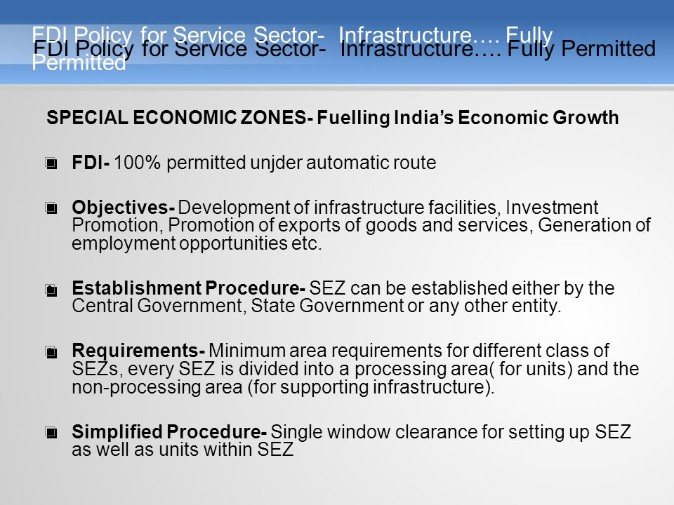 FDI Policy for Service Sector- Infrastructure….