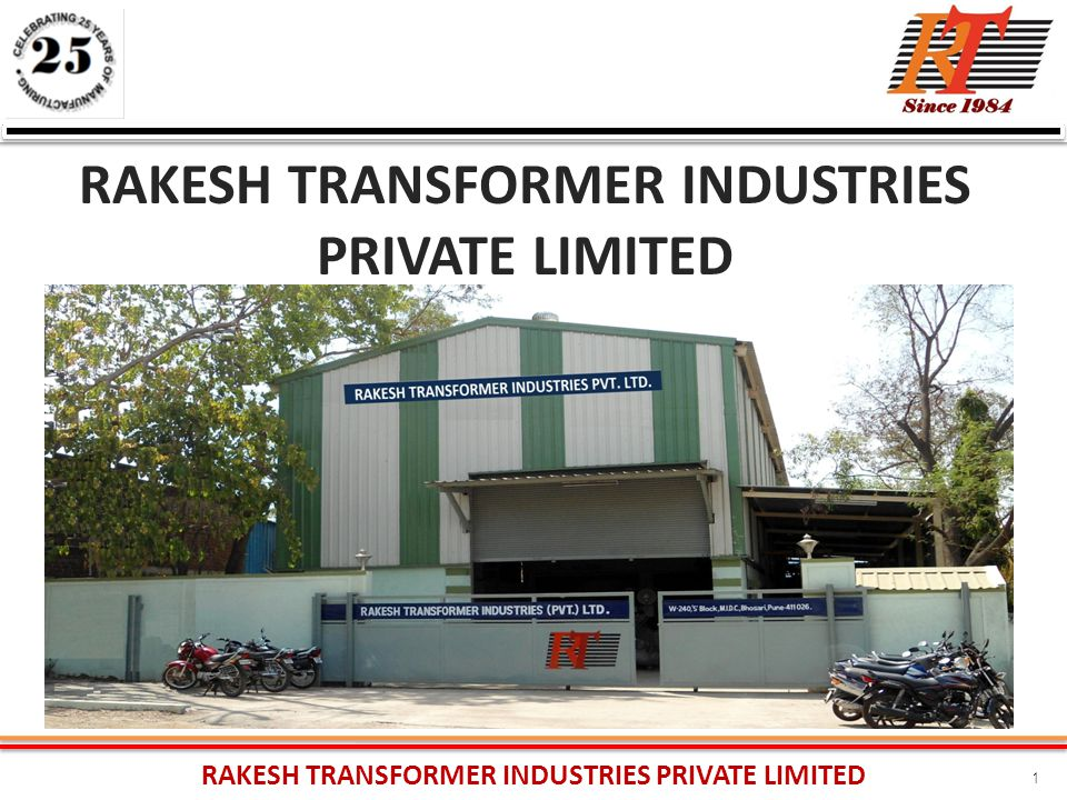 RAKESH TRANSFORMER INDUSTRIES PRIVATE LIMITED 1