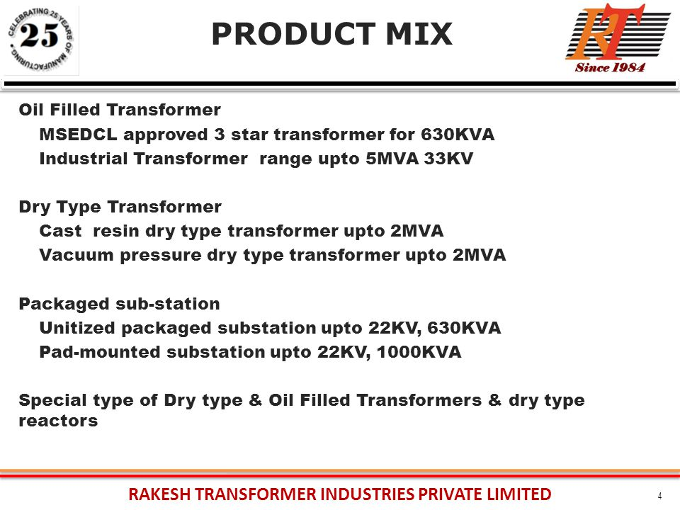 RAKESH TRANSFORMER INDUSTRIES PRIVATE LIMITED 4 Oil Filled Transformer MSEDCL approved 3 star transformer for 630KVA Industrial Transformer range upto
