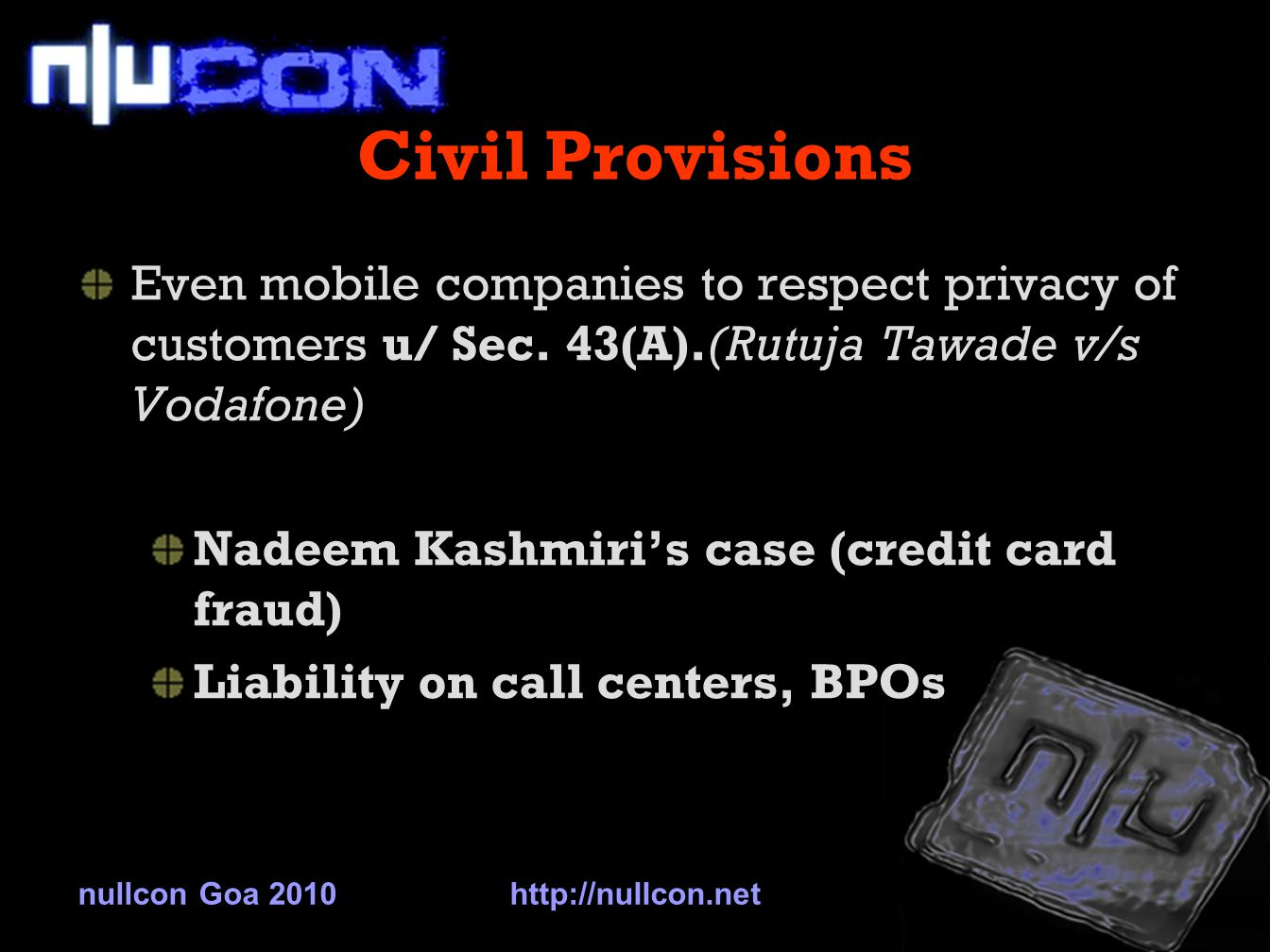 Civil Provisions Even mobile companies to respect privacy of customers u/ Sec.