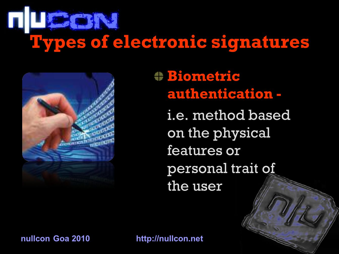 Types of electronic signatures Scanned handwritten signatures.