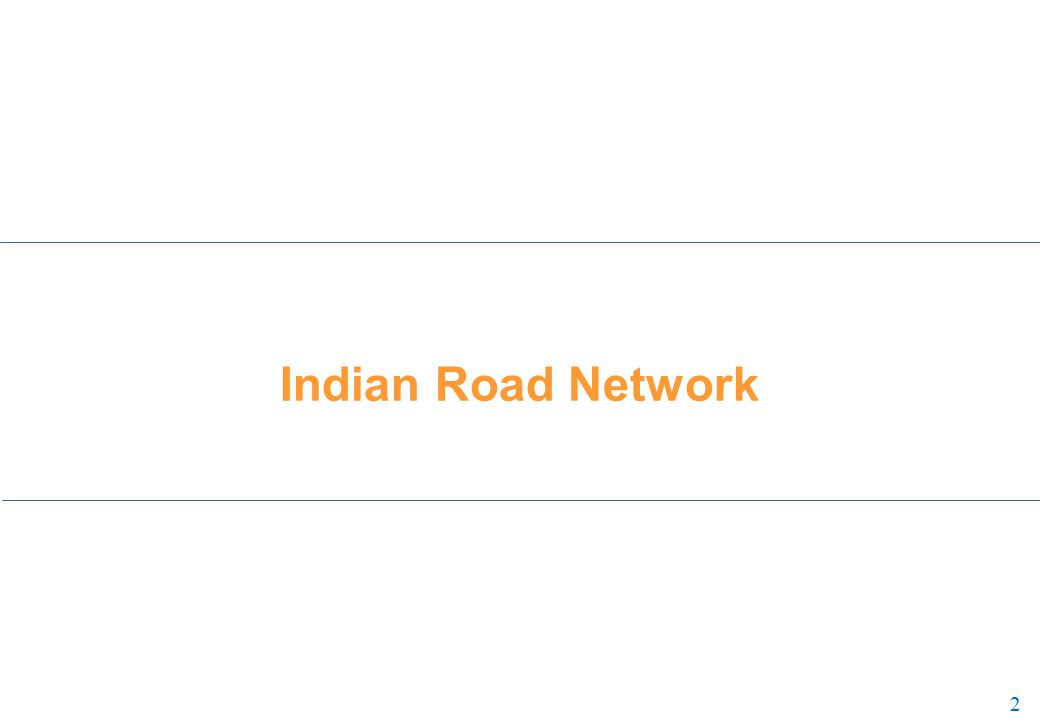 2 2 Indian Road Network