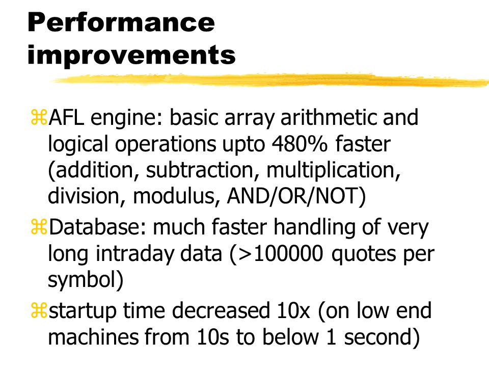 Performance improvements zAFL engine: basic array arithmetic and logical operations upto 480% faster (addition, subtraction, multiplication, division,