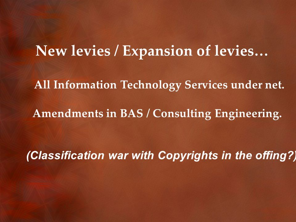 New levies / Expansion of levies… All Information Technology Services under net.
