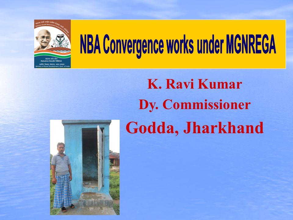 K. Ravi Kumar Dy. Commissioner Godda, Jharkhand