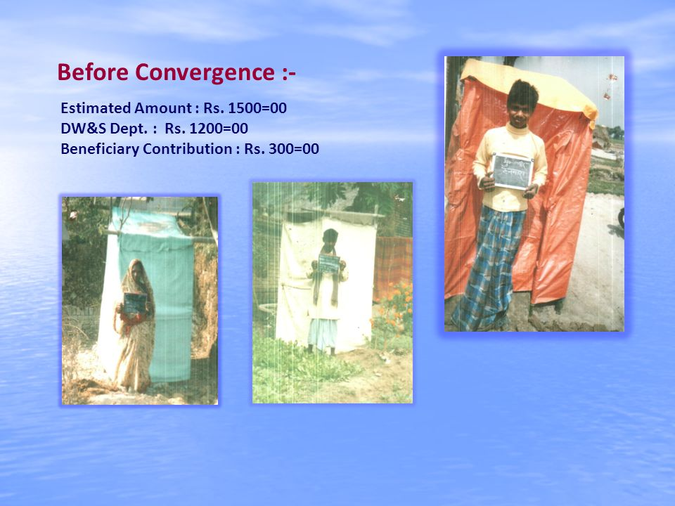 Before Convergence :- Estimated Amount : Rs. 1500=00 DW&S Dept.