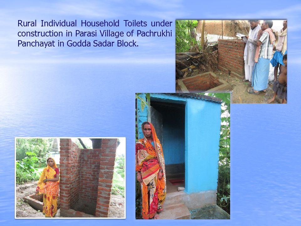 Rural Individual Household Toilets under construction in Parasi Village of Pachrukhi Panchayat in Godda Sadar Block.