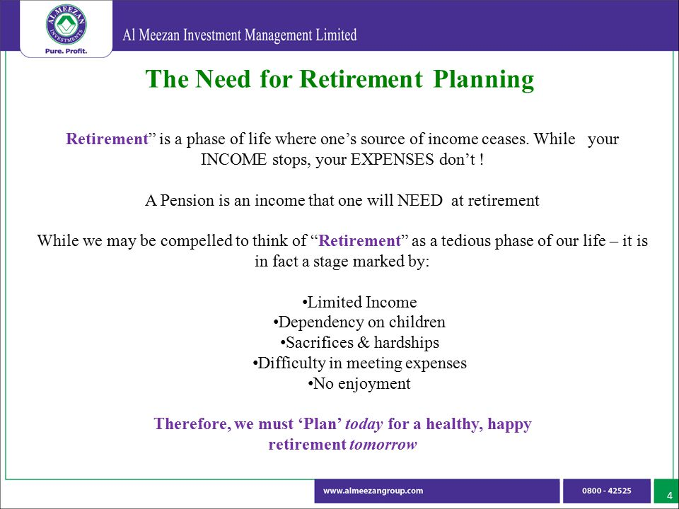 "The Need for Retirement Planning 4 Retirement"" is a phase of life where one's source of income ceases. While your INCOME stops, your EXPENSES don't !"
