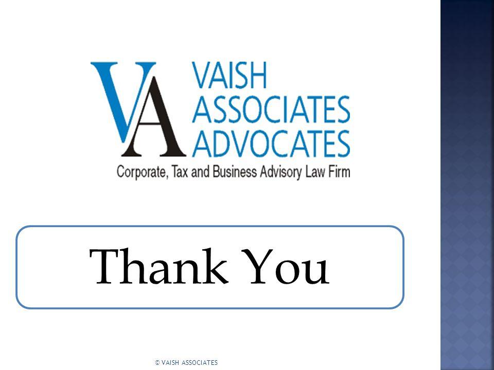 Thank You © VAISH ASSOCIATES
