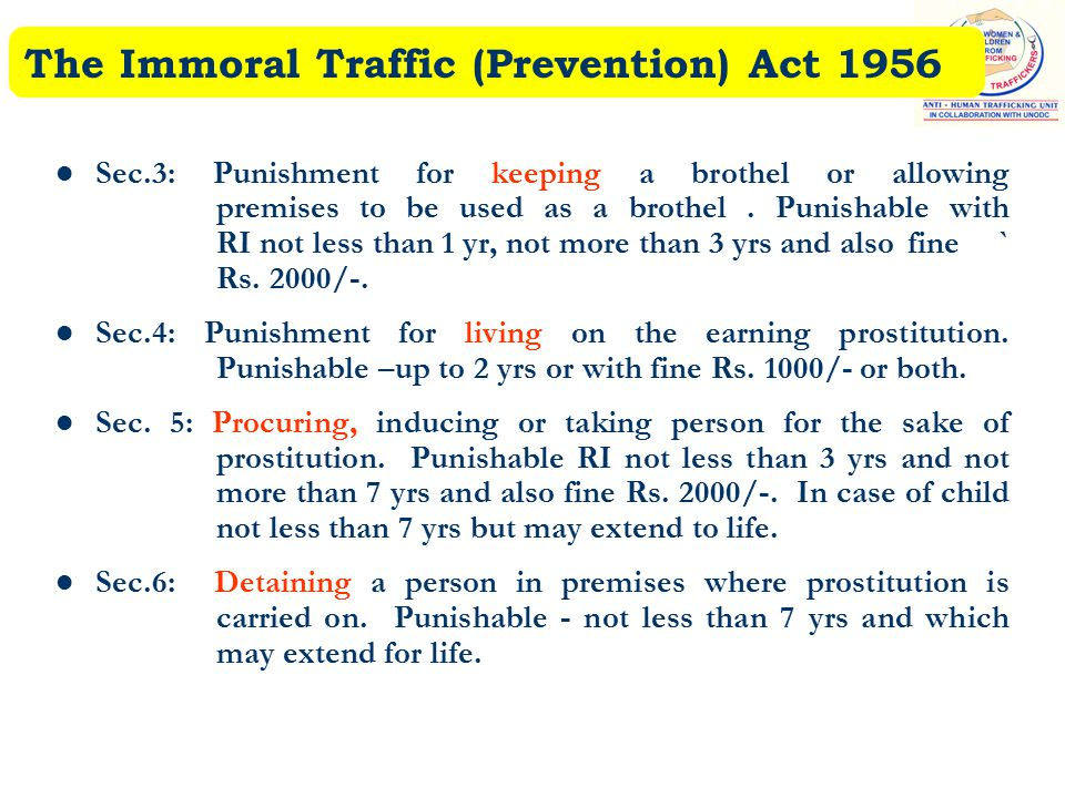 The Immoral Traffic (Prevention) Act 1956 Sec.3: Punishment for keeping a brothel or allowing premises to be used as a brothel.