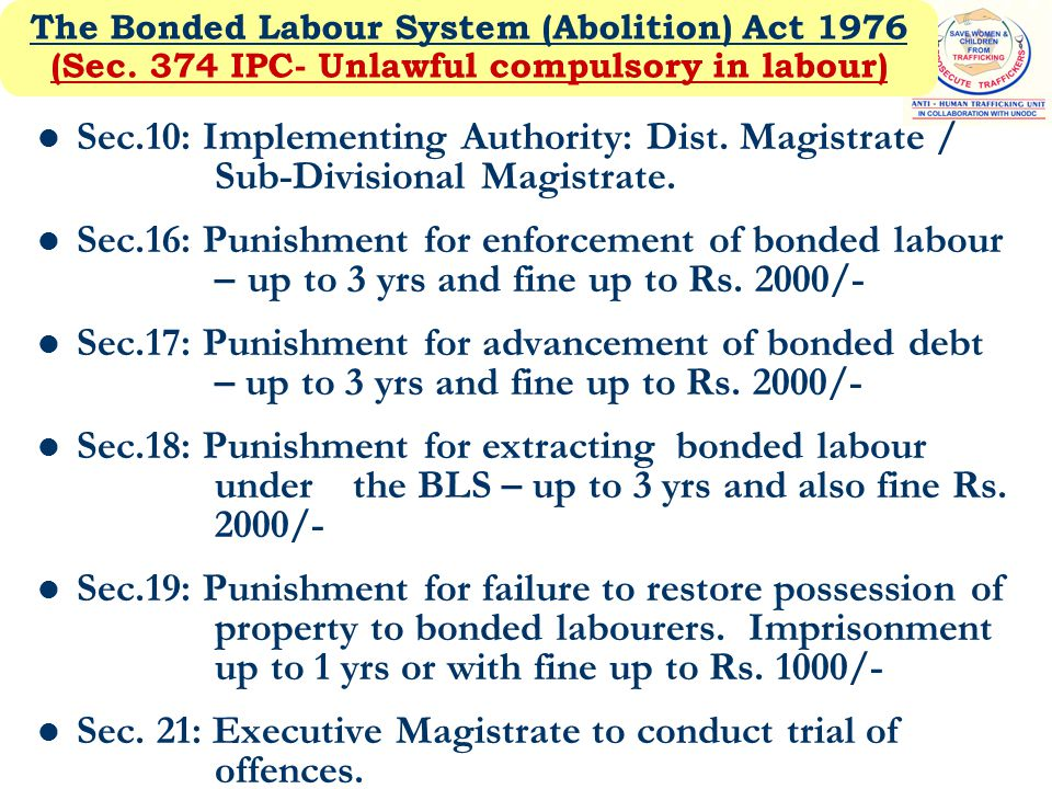 The Bonded Labour System (Abolition) Act 1976 (Sec.