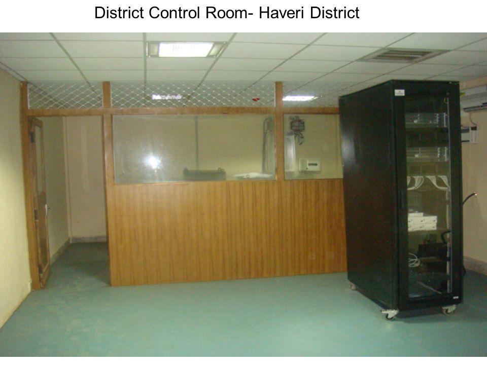District Control Room- Haveri District