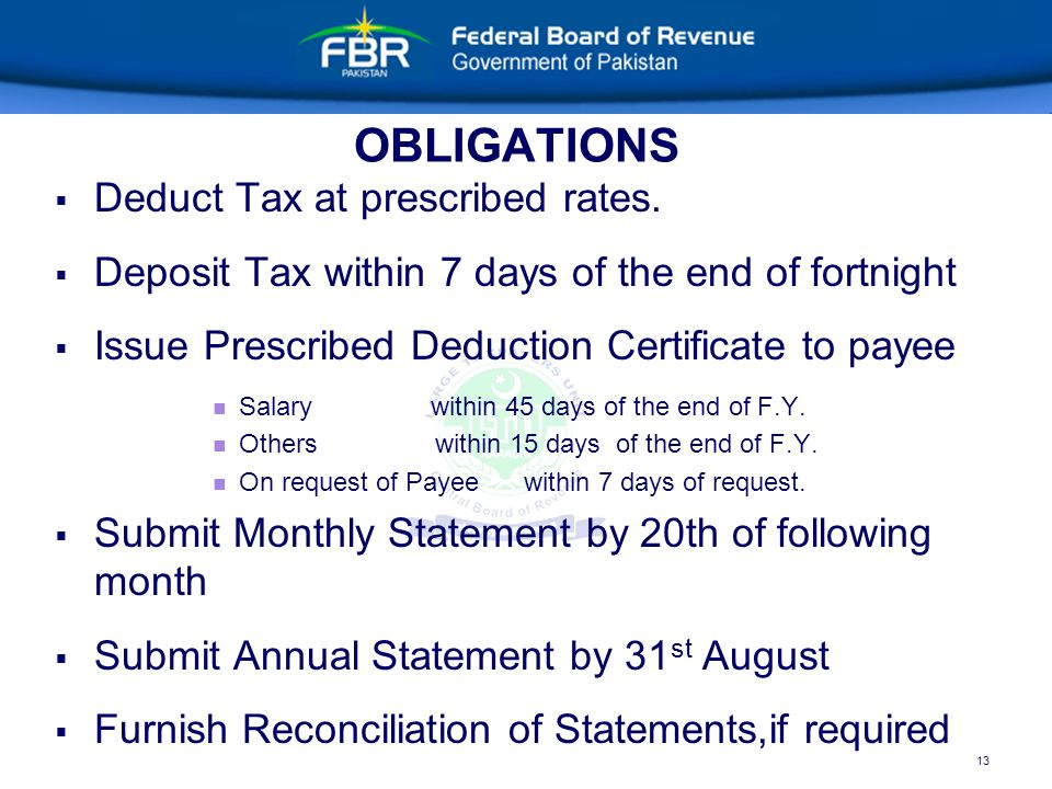 13 OBLIGATIONS   Deduct Tax at prescribed rates.