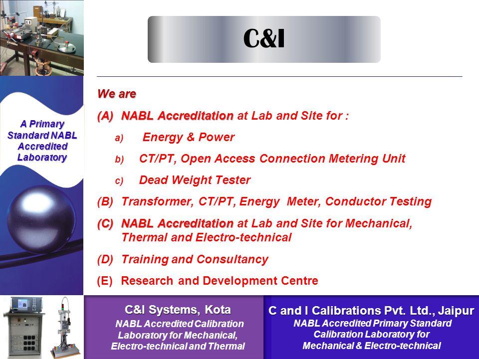 (A) C and I Calibrations Pvt.