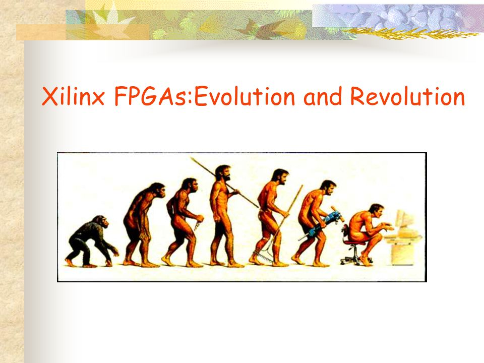 Evolution results in bigger, faster, cheaper FPGAs; better software with fewer bugs, faster compile times; coupled with better technical support.