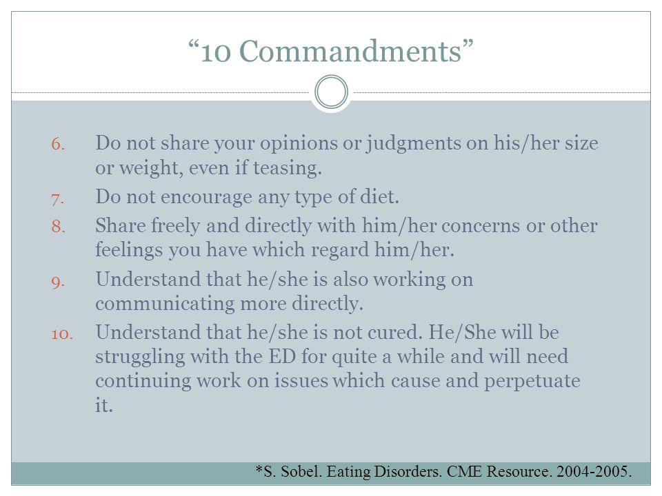 """""""10 Commandments"""" 6. Do not share your opinions or judgments on his/her size or weight, even if teasing. 7. Do not encourage any type of diet. 8. Shar"""