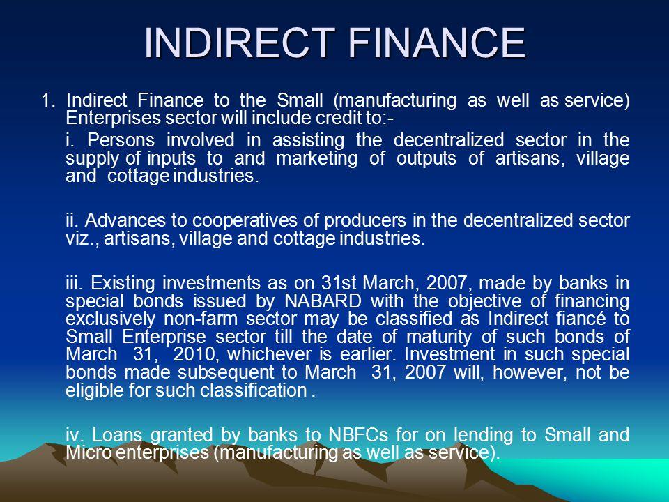 INDIRECT FINANCE 1.