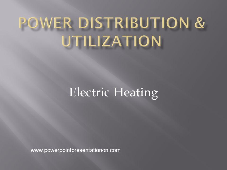 Electric Heating www.powerpointpresentationon.com