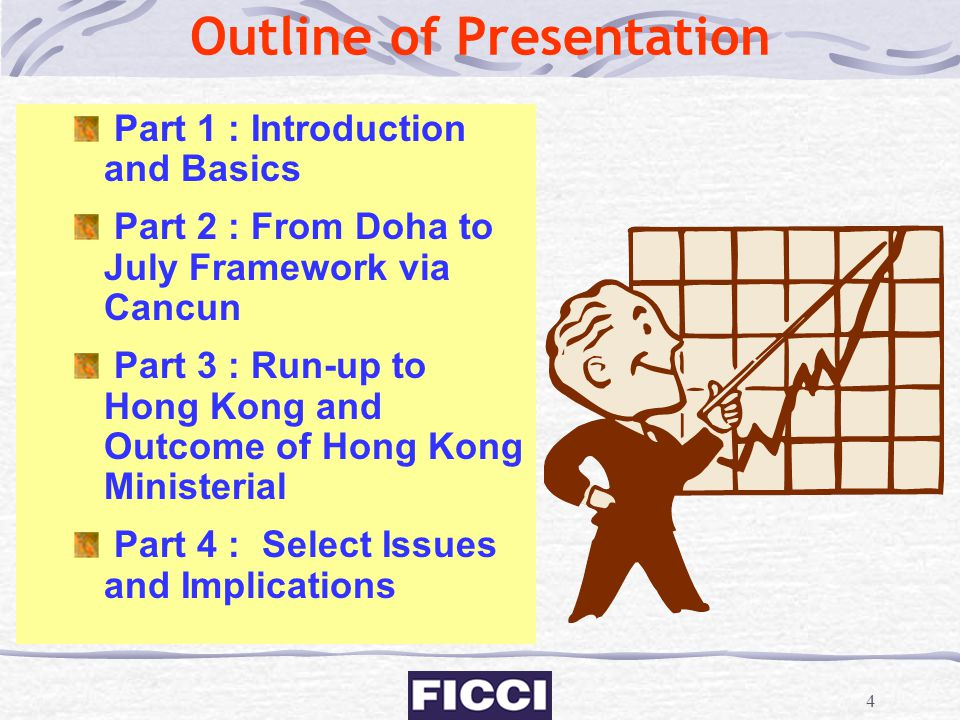 4 Outline of Presentation Part 1 : Introduction and Basics Part 2 : From Doha to July Framework via Cancun Part 3 : Run-up to Hong Kong and Outcome of
