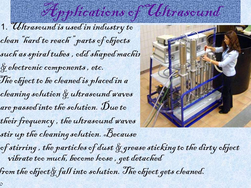 Applications of Ultrasound 1.