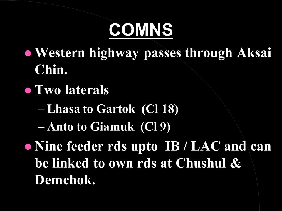 COMNS l Western highway passes through Aksai Chin.
