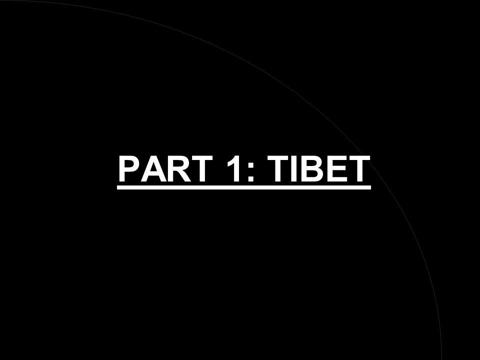 PART 1: TIBET