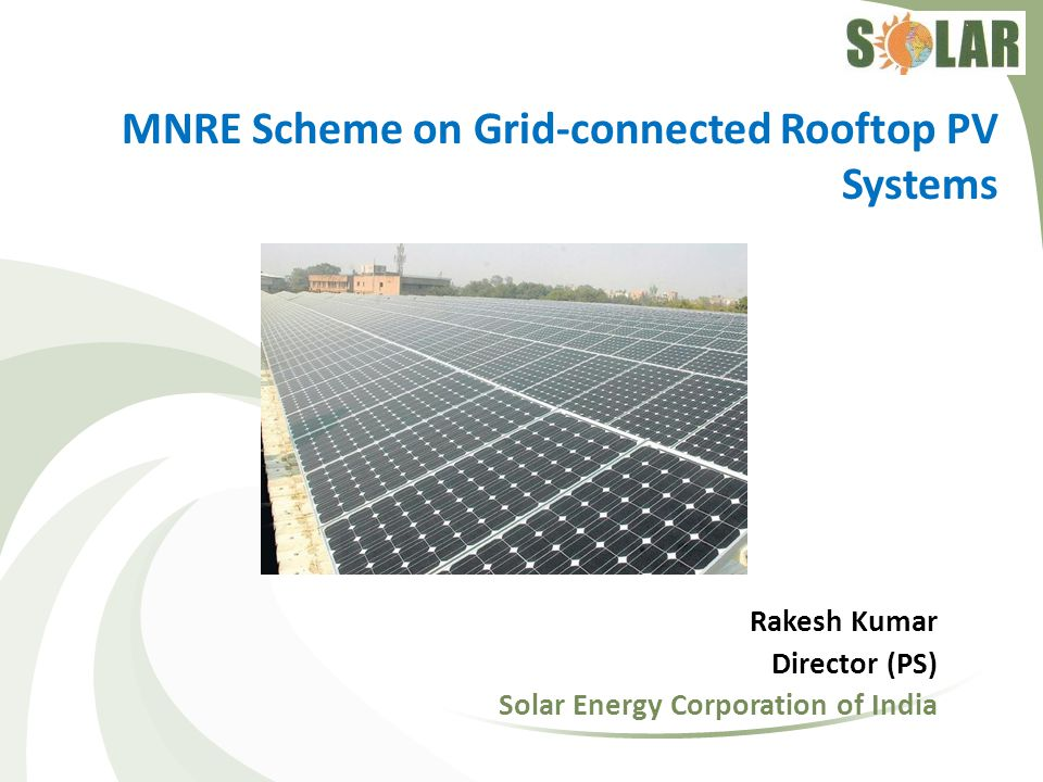 West Bengal West Bengal has initiated a net-metering solar rooftop model promoting self consumption.