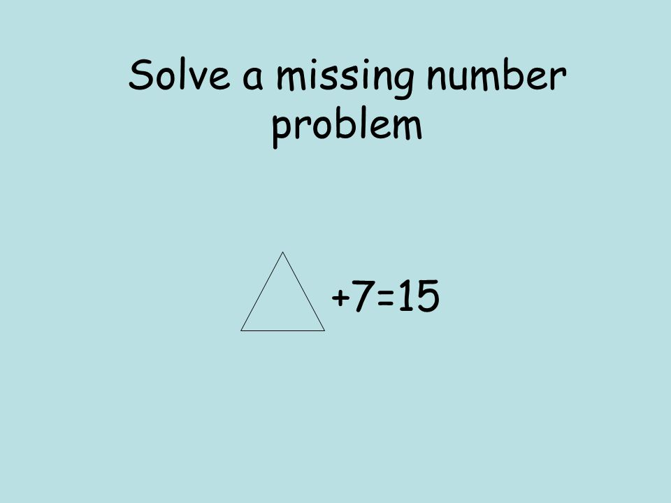 This method can be used to check answers. 9+4=13 Check an answer by turning it into a subtraction 13-4=9 or 13-9= 4