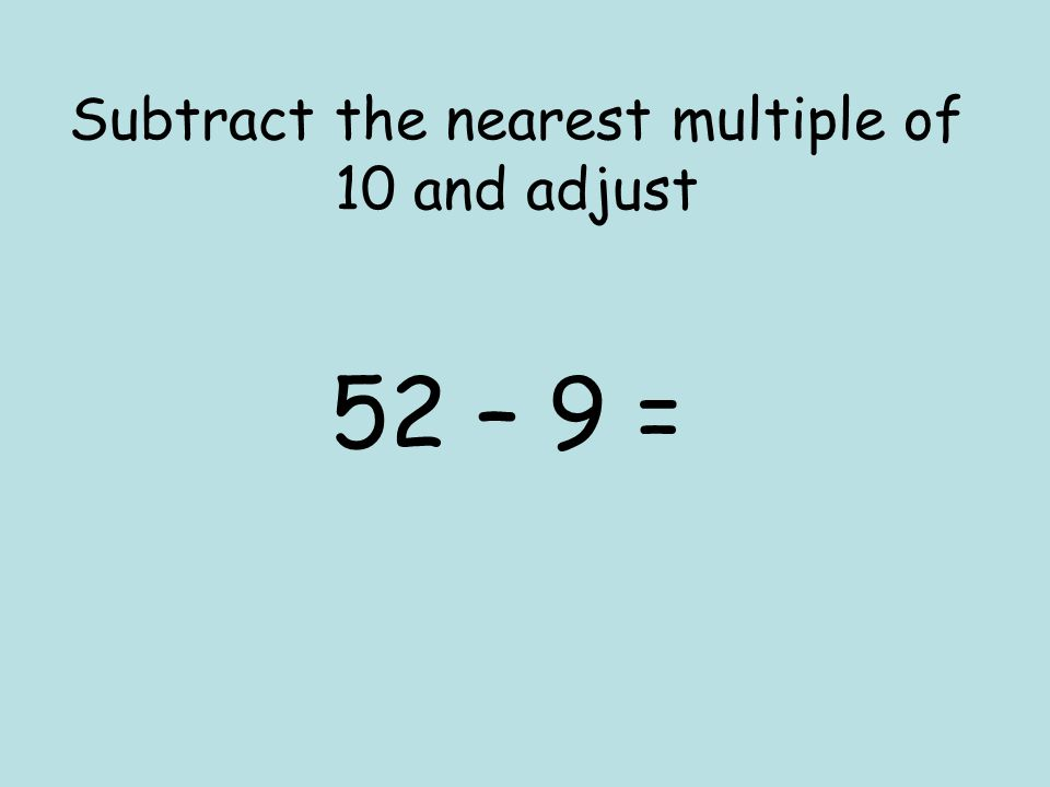 The children use the numbers they have been given! +7=15 It is an addition, so start at the end and turn it into a subtraction… 15-7= 8 8