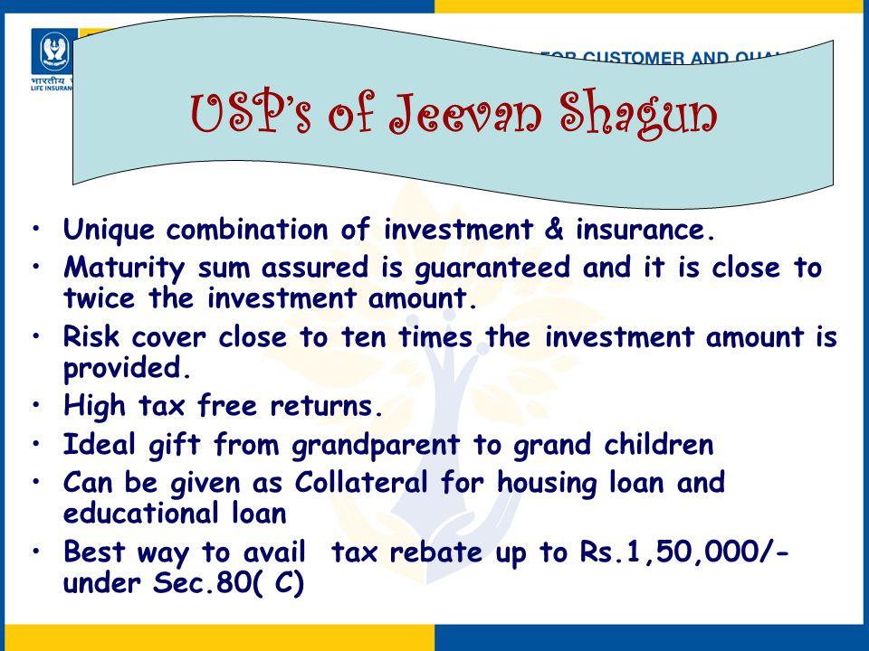 Unique combination of investment & insurance.