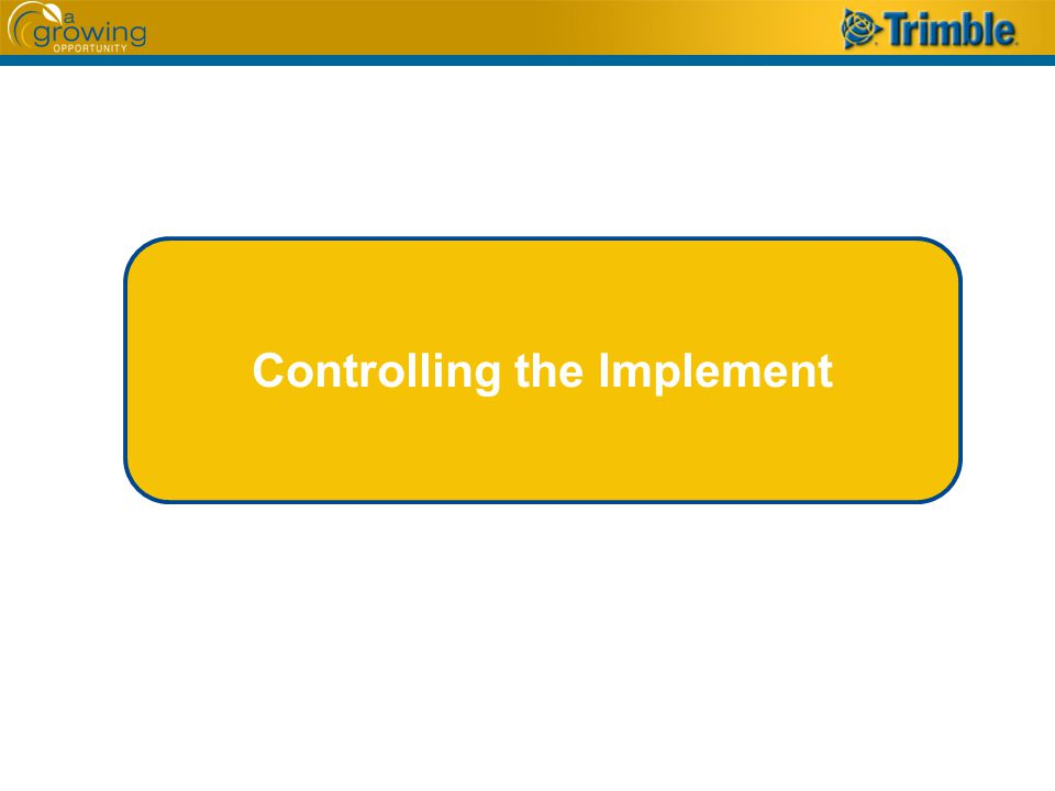 Controlling the Implement