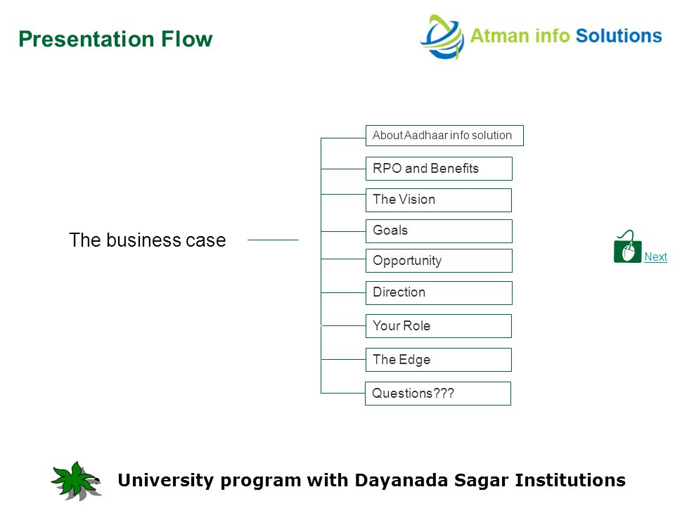 RPO and Benefits The Vision Goals Direction Next Opportunity Presentation Flow The business case Questions .
