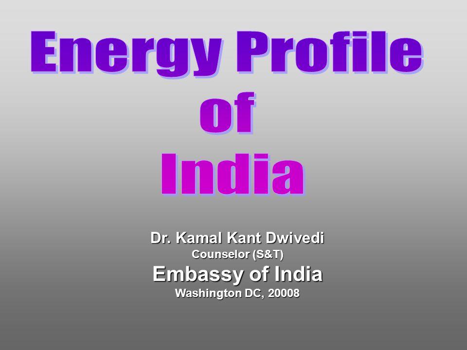 Dr. Kamal Kant Dwivedi Counselor (S&T) Embassy of India Washington DC, 20008