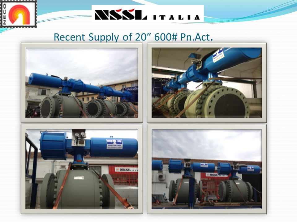 Recent Supply of 20 600# Pn.Act.