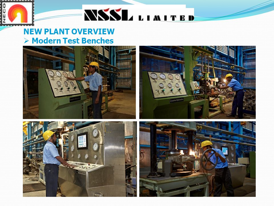 NEW PLANT OVERVIEW  Modern Test Benches