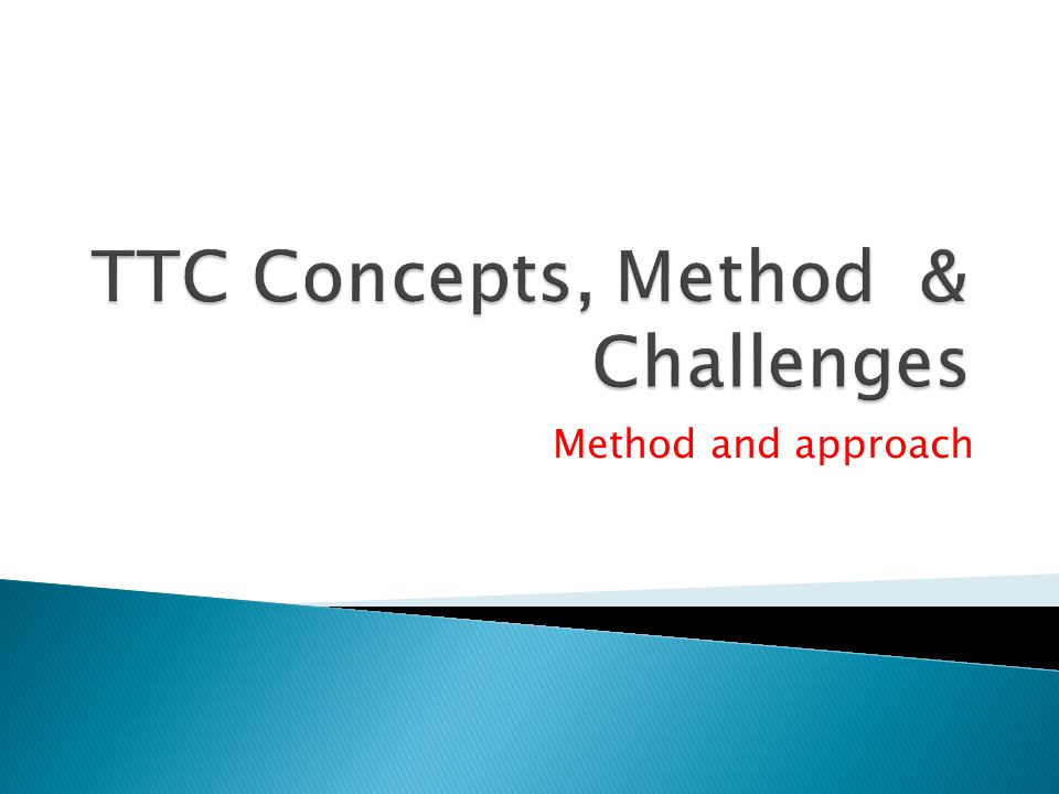 Method and approach