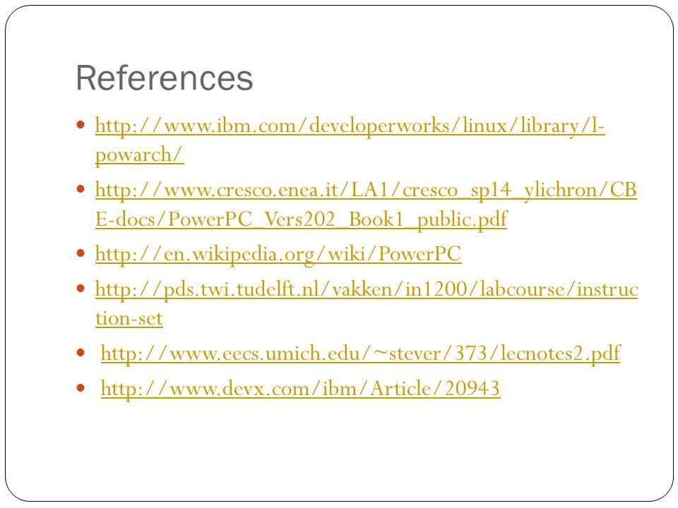 References http://www.ibm.com/developerworks/linux/library/l- powarch/ http://www.ibm.com/developerworks/linux/library/l- powarch/ http://www.cresco.e