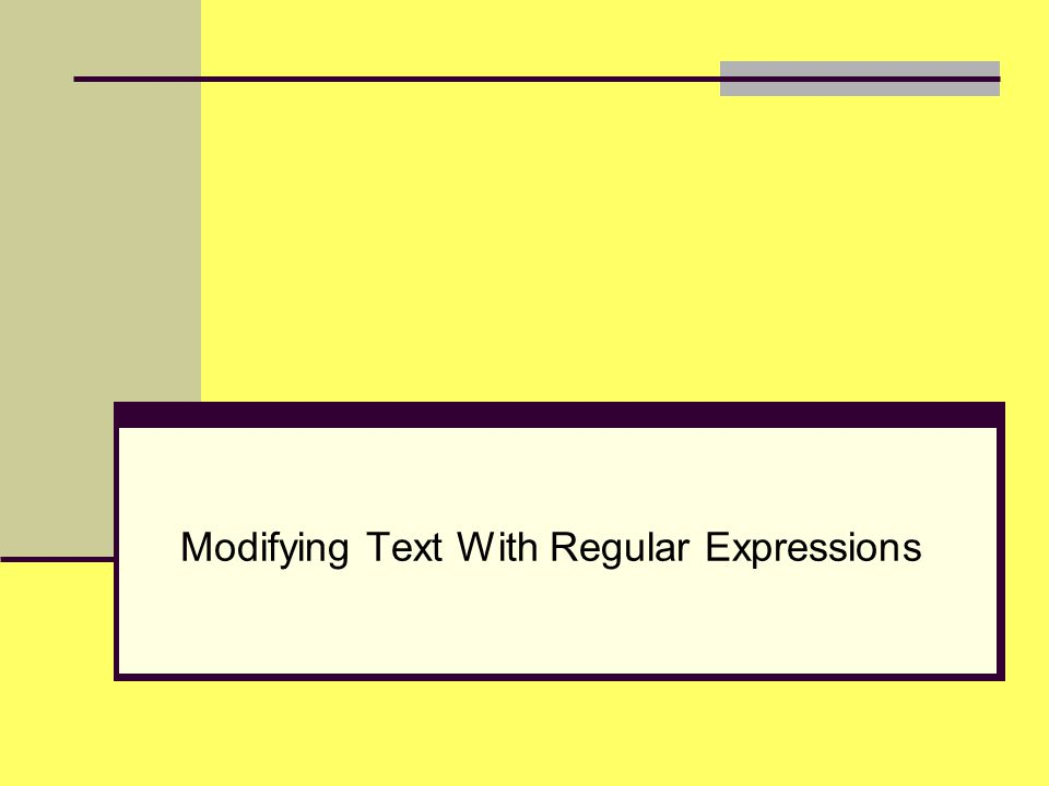 Modifying Text With Regular Expressions