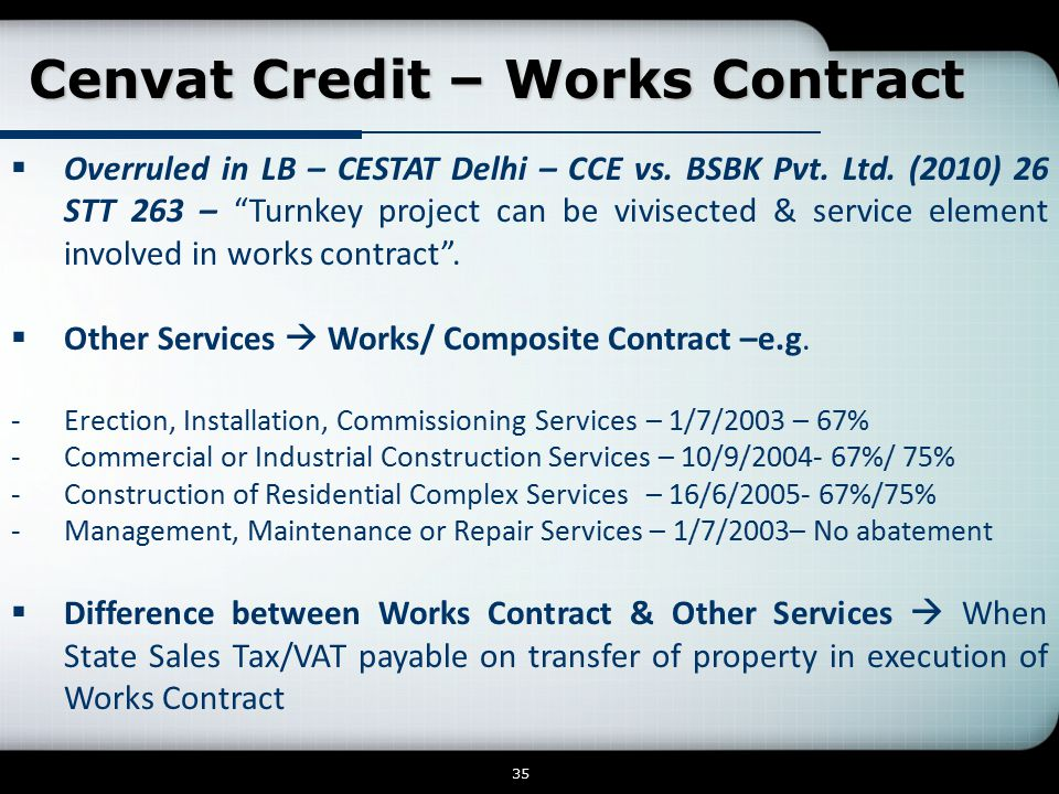 Cenvat Credit – Works Contract  Overruled in LB – CESTAT Delhi – CCE vs.