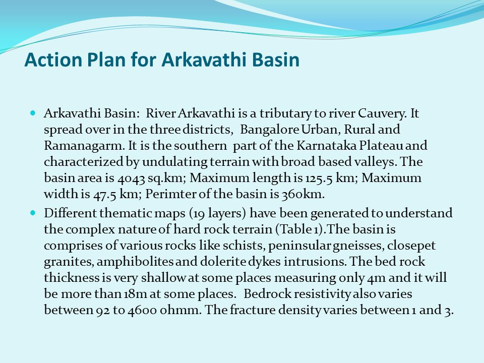 Action Plan for Arkavathi Basin Arkavathi Basin: River Arkavathi is a tributary to river Cauvery.