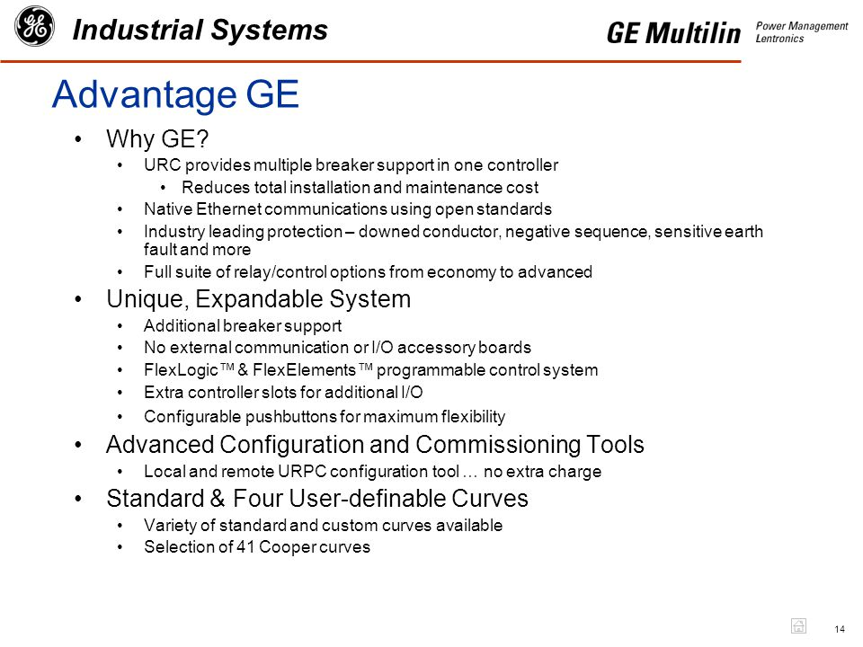 14 Industrial Systems Advantage GE Why GE.
