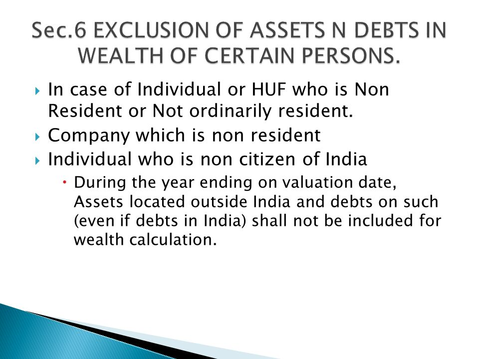  In case of Individual or HUF who is Non Resident or Not ordinarily resident.