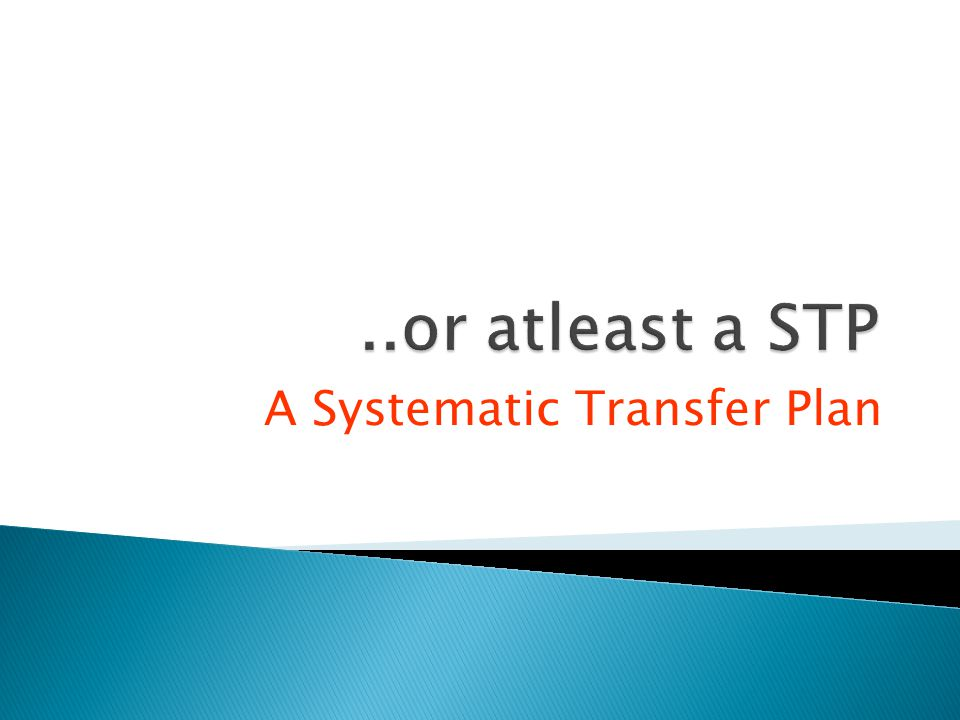 A Systematic Transfer Plan