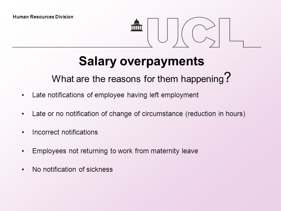 Human Resources Division Salary overpayments What are the reasons for them happening .