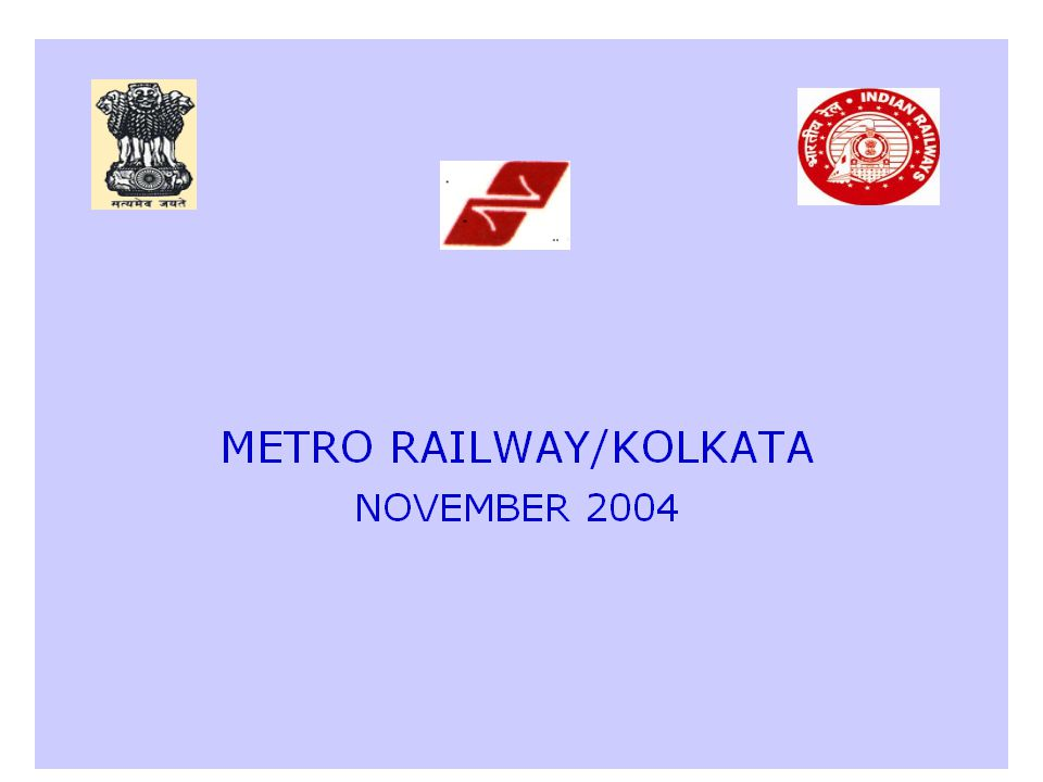 CIRCULAR RAILWAY EXTENSIONS ( INCLUDING ELECTRIFICATION) * PRINSEPGHAT TO MAJERHAT *DUM DUM CANTONMENT TO N.S.C.