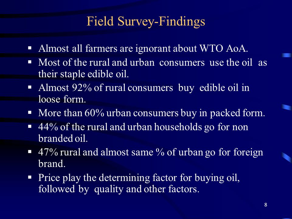 8 Field Survey-Findings  Almost all farmers are ignorant about WTO AoA.