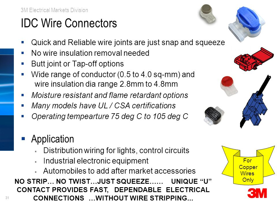 """31 3M Electrical Markets Division IDC Wire Connectors For Copper Wires Only NO STRIP… NO TWIST…JUST SQUEEZE…… UNIQUE """"U"""" CONTACT PROVIDES FAST, DEPEND"""